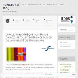CERCLES Bibliothèque Numérique Dalloz : retour d'expérience du SCD de l'université de Strasbourg