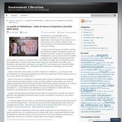 La qualité en bibliothèque : outils et retours d'expérience (Journée ABES 2010)