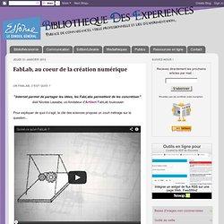 FabLab, au coeur de la création numérique
