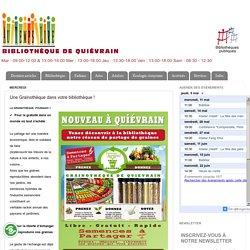Bibliothèque de Quiévrain: Une Grainothèque dans votre bibliothèque !