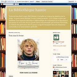 La Bibliothèque hantée: Tom sans la ferme