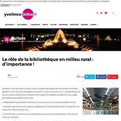 Le rôle de la bibliothèque en milieu rural : d'importance ! - Yvelines Infos
