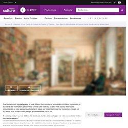 Vivre dans la bibliothèque du monde, leçon inaugurale de William Marx