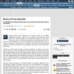 jQuery 3.4.0 est disponible, la bibliothèque JavaScript est-elle toujours aussi utile et incontournable comme à ses débuts ?