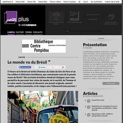 Le monde vu du Brésil / BIBLIOTHEQUE PUBLIQUE D'INFORMATION