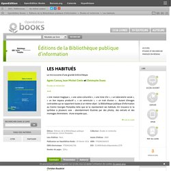 Les habitués - Éditions de la Bibliothèque publique d'information