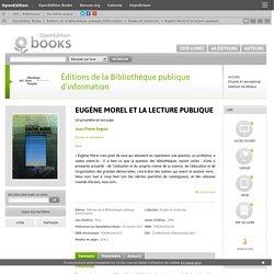 Eugène Morel et la lecture publique - Éditions de la Bibliothèque publique d'information
