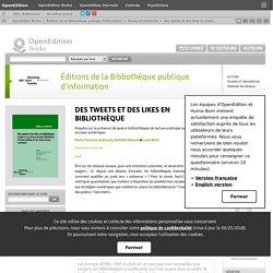 Des tweets et des likes en bibliothèque - Éditions de la Bibliothèque publique d'information