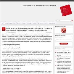 Offrir un accès à l'internet dans une bibliothèque, un service d'archives ou d'information : Les conditions juridiques
