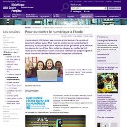 Pour ou contre le numérique à l'école