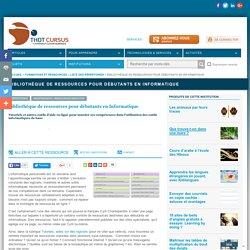 Bibliothèque de ressources pour débutants en Informatique