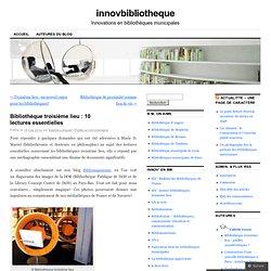 Bibliothèque troisième lieu : 10 lectures essentielles