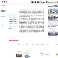 Bibliothèque russe et slave - Littérature russe, littératures slaves