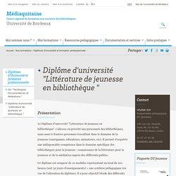 """Diplôme d'université """"Littérature de jeunesse en bibliothèque """" - Médiaquitaine"""