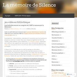jeu vidéo en bibliothèque « La mémoire de Silence