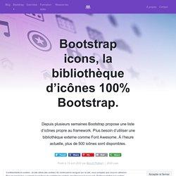 Bootstrap icons, la bibliothèque d'icônes 100% Bootstrap. - MonBootstrap