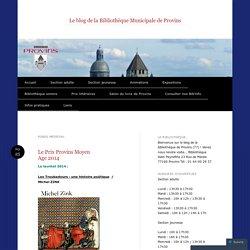 Le blog de la Bibliothèque Municipale de Provins