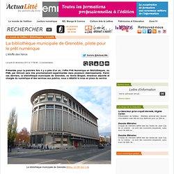 La bibliothèque municipale de Grenoble, pilote pour le prêt numérique