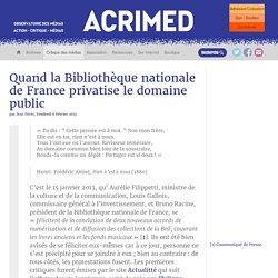 Quand la Bibliothèque nationale de France privatise le domaine public