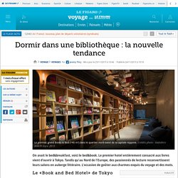 Dormir dans une bibliothèque: la nouvelle tendance