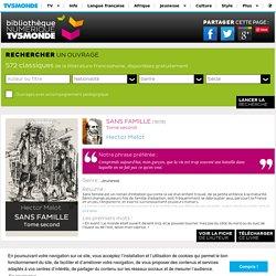 Sans famille - Bibliothèque NUMERIQUE TV5MONDE