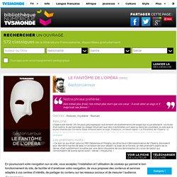 Le Fantôme de l'Opéra - Bibliothèque NUMERIQUE TV5MONDE