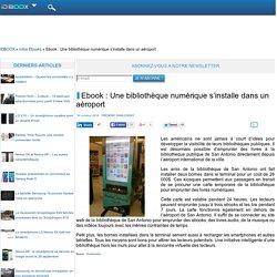 Ebook : Une bibliothèque numérique s'installe dans un aéroport