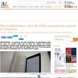 Prêt en bibliothèque : la loi de 2003 concerne livres imprimés et numériques