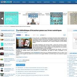 La bibliothèque d'Arcachon passe aux livres numériques