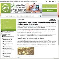 Bibliothèque virtuelle L'agriculture en Nouvelle-France et ses effets sur l'organisation du territoire
