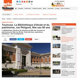 La Bibliothèque d'étude et du patrimoine, rue Périgord, fête ses 80 ans