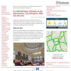 La bibliothèque d'étude et du patrimoine, rue Périgord, fête ses 80 ans - ÔToulouse