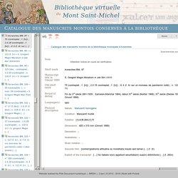 Virtual Library of Mont Saint-Michel — Catalogue des manuscrits montois conservés à la bibliothèque patrimoniale d'Avranches (FR_UCBN_MSM_mss_av)