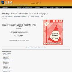 Bibliothèque de l'Ecole Moderne n° 25 - Les invariants pédagogiques.