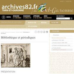 Bibliothèque et périodiques - Archives