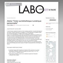 """Atelier """"Créer sa bibliothèque numérique personnelle"""""""