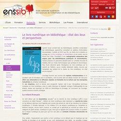 Le livre numérique en bibliothèque : état des lieux et perspectives
