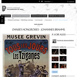 Bibliothèque numérique - Philharmonie de Paris - Pôle ressources - Danses hongroises de Johannes Brahms (debug)