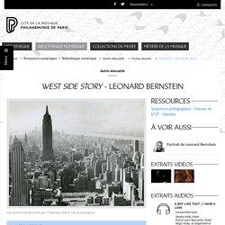 Bibliothèque numérique - Philharmonie de Paris - Pôle ressources - West Side Story de Leonard Bernstein