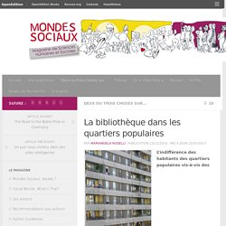 La bibliothèque dans les quartiers populaires – Mondes Sociaux