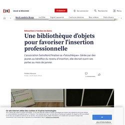 Réinsertion à Yverdon-les-Bains – Une bibliothèque d'objets pour favoriser l'insertion professionnelle