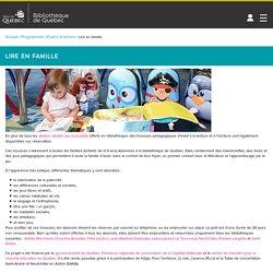 Bibliothèque de Québec – Lire en famille