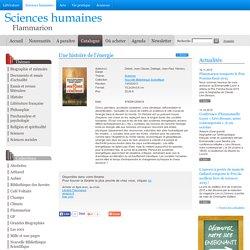 Nouvelle Bibliothèque Scientifique - Une histoire de l'énergie