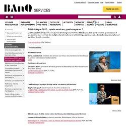 Bibliothèque 2020 : quels services, quels espaces ?