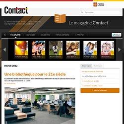 Une bibliothèque pour le 21e siècle - Contact