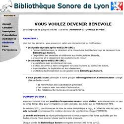 Bibliothèque Sonore de Lyon - Bénévoles