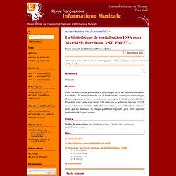 La bibliothèque de spatialisation HOA pour Max/MSP, Pure Data, VST, FAUST...