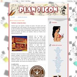 Plan 9 Icon, la bibliothèque du design et de la création: Starbucks : le chant des sirènes
