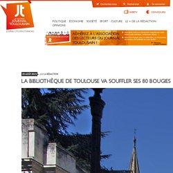 La Bibliothèque de Toulouse va souffler ses 80 bougies