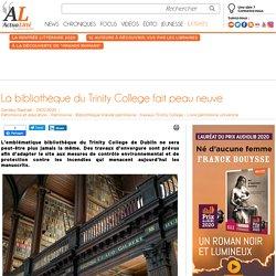 La bibliothèque du Trinity College fait peau neuve